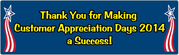 Thanks for Making Customer Appreciation Days 2014 a Success!